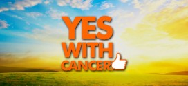 I HAVE A DREAM YES WITH CANCER